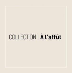 Collection À l'affût
